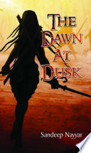 The Dawn at Dusk