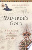 Valverde's Gold