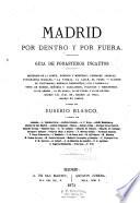 Madrid por dentro y por fuera