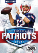 The New England Patriots Story