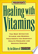 Prevention s Healing with Vitamins