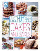 Just Like Mum Used to Make: Cakes and Bakes