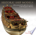 Historic Ship Models of the Seventeenth and Eighteenth Centuries