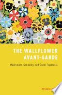 The Wallflower Avant Garde
