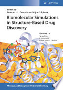 Biomolecular Simulations In Structure Based Drug Discovery Book PDF