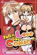 Fall In Love Like a Comic Vol  1