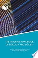 The Palgrave Handbook of Biology and Society Book