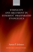 Pdf Ethnicity and Argument in Eusebius' Praeparatio Evangelica