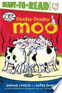 Dooby Dooby Moo Ready to Read