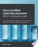 Cisco Certified CyberOps Associate 200 201 Certification Guide Book