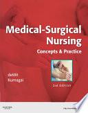 Medical-Surgical Nursing - E-Book  : Concepts & Practice