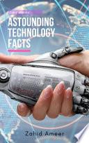 Astounding Technology Facts