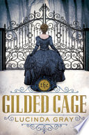 The Gilded Cage Book PDF