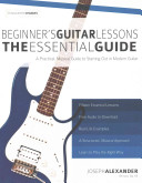 Beginner s Guitar Lessons  the Essential Guide