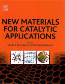 New Materials for Catalytic Applications Book
