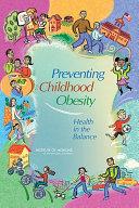 Preventing Childhood Obesity