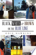 Black  White   Brown On The Blue Line
