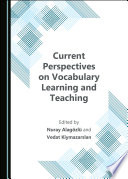 Current Perspectives on Vocabulary Learning and Teaching Book
