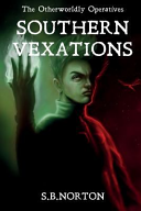 The Otherworldly Operatives - Southern Vexations