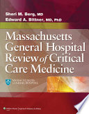 The MGH Review of Critical Care Medicine Book