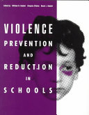 Violence Prevention and Reduction in Schools