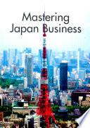 Mastering Japan Business