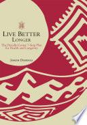 Live Better Longer Book PDF