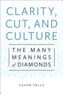 Clarity, Cut, and Culture: The Many Meanings of Diamonds - Seite 27