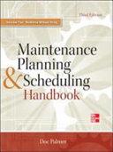 Maintenance Planning and Scheduling Handbook 3 E