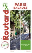 Pdf Guide du Routard Paris balades 2021/22 Telecharger