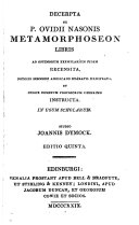 Decerpta ex     Metamorphoseon libris  recens   notulis sermone Angl  exaratis illustr   et index nominum propriorum  in Engl   instructa  studio J  Dymock