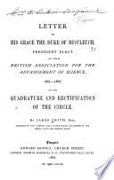 Letter to His Grace the Duke of Buccleuch  on the Quadrature and Rectification of the Circle Book