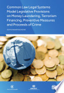 Common Law Legal Systems Model Legislative Provisions On Money Laundering Terrorism Financing Preventive Measures And Proceeds Of Crime