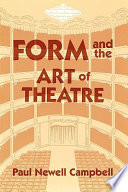 Form and the Art of Theatre Book