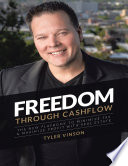 Freedom Through Cashflow  The New Playbook to Minimize Tax   Maximize Profit With Real Estate