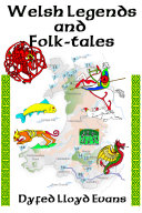 Welsh Legends and Folk-tales
