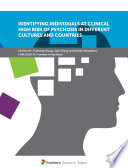 Identifying Individuals at Clinical High Risk of Psychosis in Different Cultures and Countries