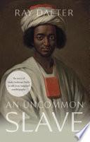 An Uncommon Slave Book