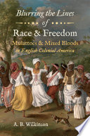 Blurring the Lines of Race and Freedom