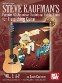 Steve Kaufman s Favorite 50 American Traditional Fiddle Tunes