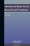 Advances in Heart Arrest Research and Treatment  2011 Edition