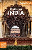 Fodor s Essential India