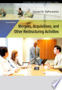Mergers, Acquisitions, and Other Restructuring Activities, 4E
