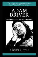 Adam Driver Inspirational Coloring Book