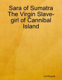 The Virgin Slave-girl of Cannibal Island Pdf/ePub eBook