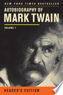 """Autobiography of Mark Twain: Volume 1, Reader's Edition"" by Mark Twain, Ms. Harriet E. Smith"