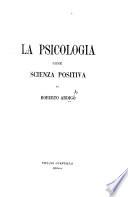 La psicologia come scienza positiva