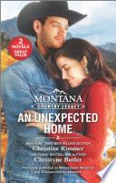 Montana Country Legacy: An Unexpected Home