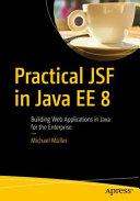 Practical JSF in Java EE 8