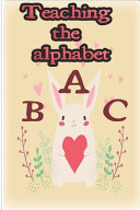 Teaching The Alphabet Kids